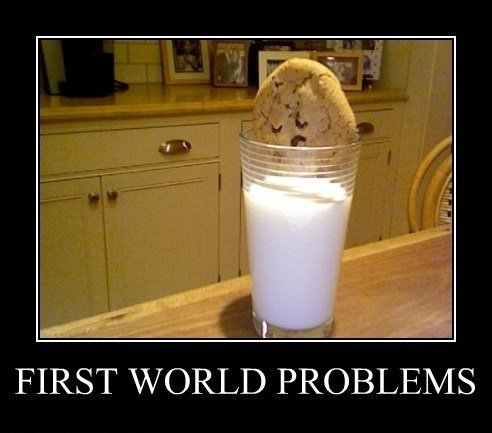 First+World+Problems+Milk+and+Cookies.+T