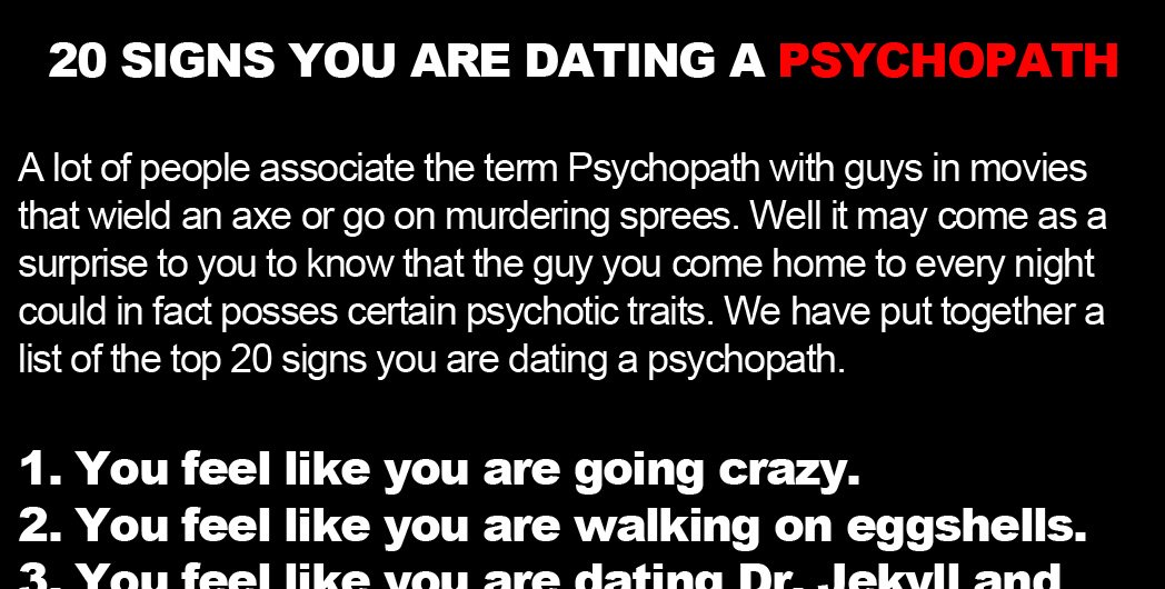 20 signs you're dating a psychopath